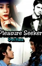 Pleasure Seeker by jeontae_bts