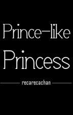Prince-like Princess (EXO boyxboy) by recarecachan