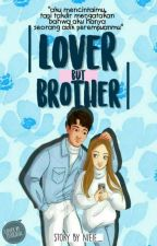 Lover But Brother [Revisi] by nieiee