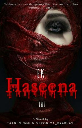 Ek Haseena Thi by blush_girl96