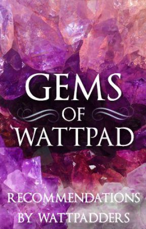 Gems of Wattpad by KatrinHollister