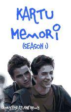 Kartu Memori (Season 1) by AbangRemy