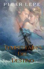 Tempestades del destino by pilarlepe