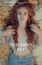 Teacher's Pet ✔️ by JoelBogo121