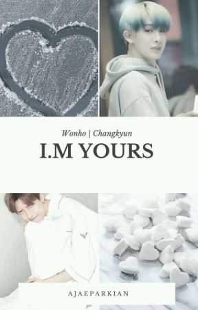 I M Yours | Wonho x Changkyun (One Shot) - Happiness and