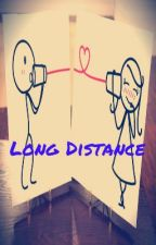 Long Distance. by ImACrazyGirl24