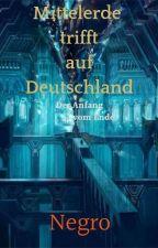 Mittelerde trifft auf Deutschland (Hobbit FF)  by Negro__
