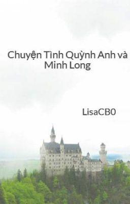 Chuyện Tình Quỳnh Anh và Minh  Long