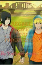 REGRET , LOVE AND FORGIVENESS  by Yuihara_hara
