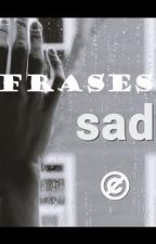Fraces SAD by Roil_1