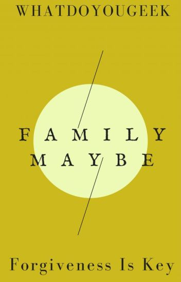 Family Maybe (Book 2)