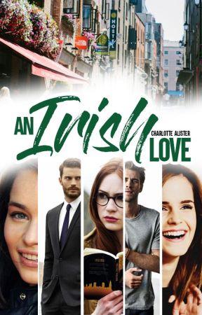 An irish love (En Réécriture ) by ChaAlister