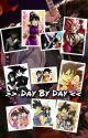 """Day By Day """" gochi"""" by Chetobang"""