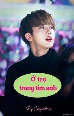 [FF-Jin&fan] Ở trọ trong tim anh