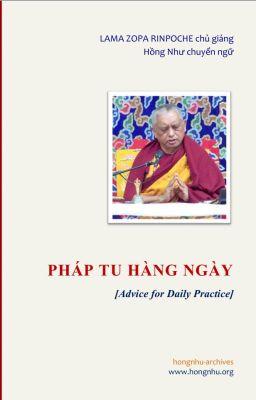 Đọc truyện PHÁP TU HÀNG NGÀY  [Advice for Daily Practice] - Lama Zopa Rinpoche