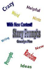 Story Prompts by gracelynpine