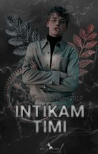İNTİKAM TİMİ (Boy&Boy) by leader2017