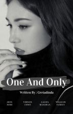 One And Only by Gretadinda