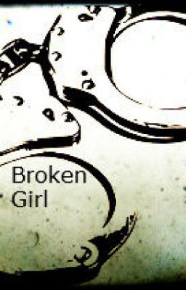 Broken Girl by chicky1975