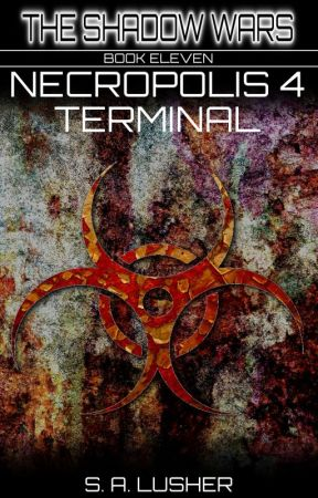 Necropolis 4: Terminal by S_A_Lusher