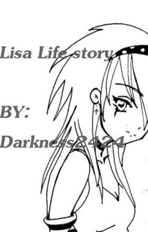 Lisa's life story by Darkness2424
