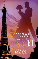 Anew In Old Paris (*TEASER ONLY*) by alexandriaASHE