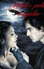 Unidos pela tragédia  by Vampirona