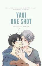 YAOI One Shot +18 [ZAMÓWIENIA] by Kanashidesu_Haru29