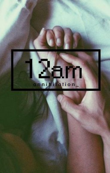 12 am  { ON HOLD }