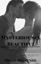 Mysteriously Beautiful by DivergentandWWEfan59