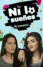 Ni lo sueñes (Adaptación Barbica G!P) by Joanalz22