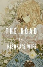 ♡Road To Hisoka's Wife♡ [OH HOLD] by Ota-Kun316