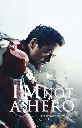 I'm not a Hero • Tony Stark by allmightyalina