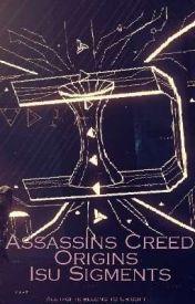 Assassins Creed Origins Isu Sigments Segment 1 Wattpad