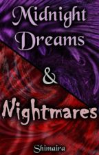 Midnight Dreams & Nightmares ~ A short story collection by Shimaira