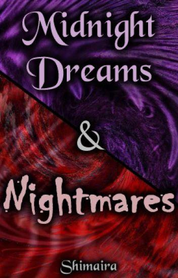 Midnight Dreams & Nightmares