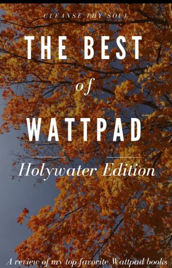 The Best of Wattpad: Holywater Edition