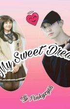 My Sweet Dream by Pinkyzy88