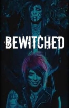 Bewitched (BOTDF Fan Fic) by RunAwayCircus