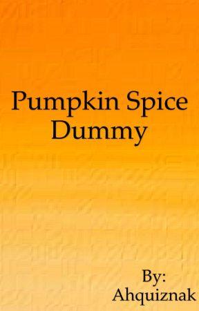 Pumpkin Spice Dummy  by Ahquiznak