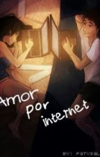 Amor por internet  ~Novela Corta y Bonita~ ❤ by PatySalas3