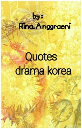 quotes drama korea radio r ce wattpad