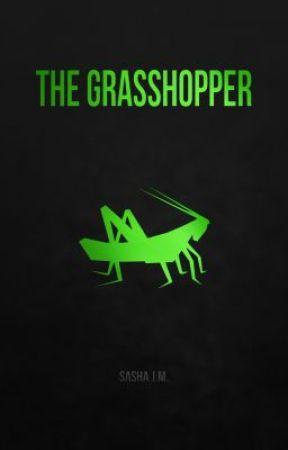 The Grasshopper by JMSasha