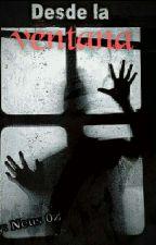 Desde la ventana by Tembah
