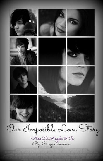 Our Imposible Love Story (Nico Di Angelo y ___ Belladona)