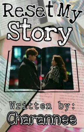 Reset My Story (On-Going) by Charannee