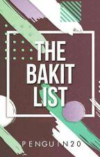 The Bakit List by Penguin20