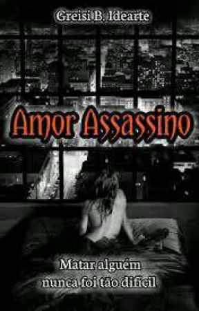 Amor Assassino by GreBIdearte