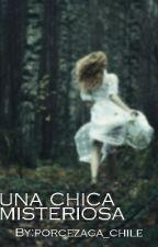 una chica misteriosa// porcezaga by porcezaga_chile