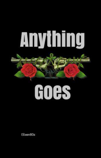 Anything Goes [Axl Rose Y Tú]